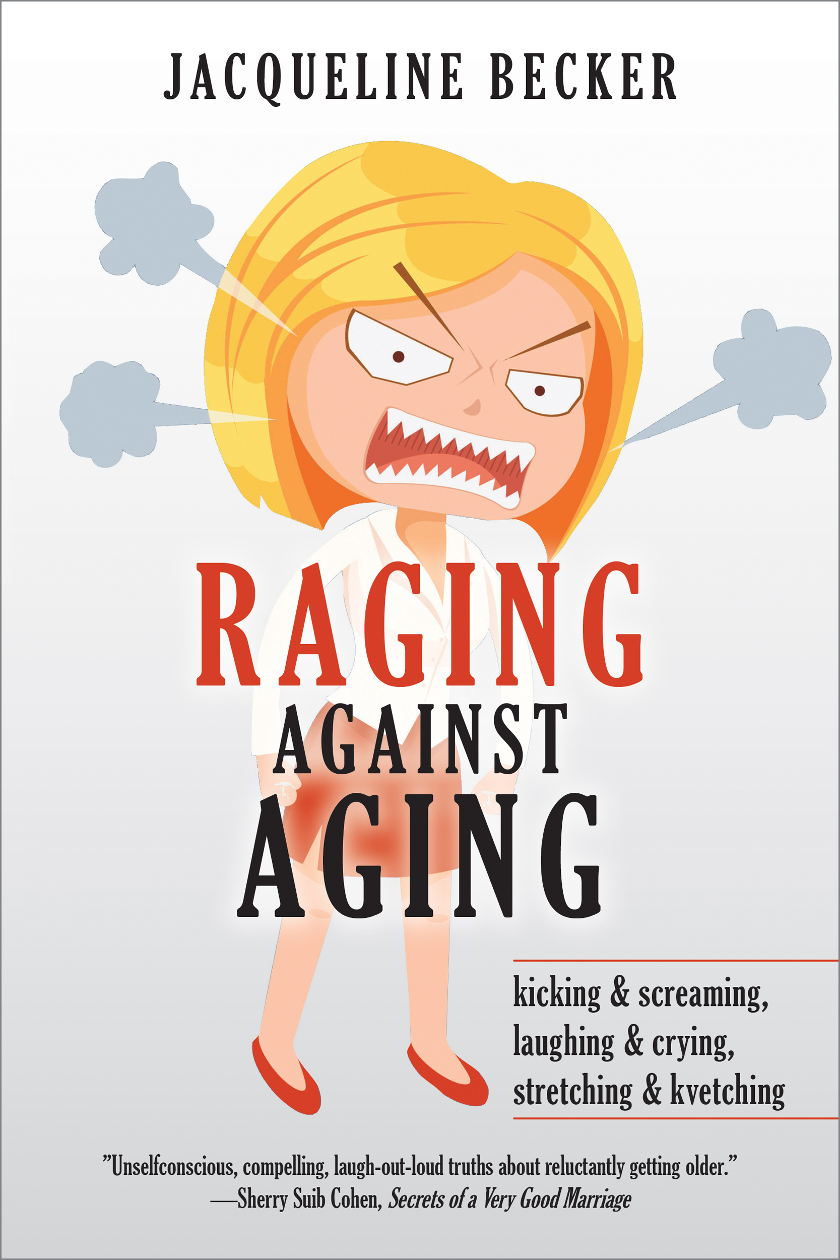 RAGING AGAINST AGING